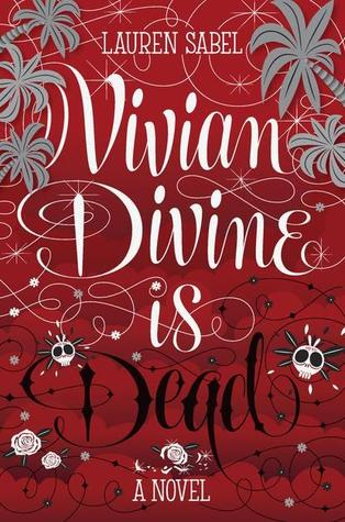 Lauren Sabel – Vivian Divine Is Dead