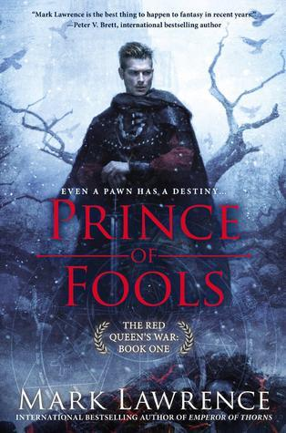 Mark Lawrence – Prince of Fools (The Red Queen's War #1)